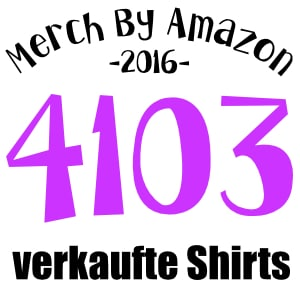 T-Shirt Verkäufe mit Merch By Amazon 2016