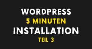 Die WordPress 5 Minuten Installation