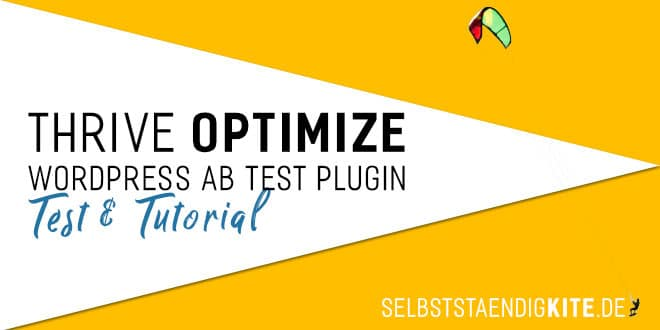 AB Testing WordPress Plugin Thrive Optimize